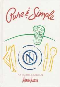 title-pure-simple-an-incircle-cookbook-neiman-marcus