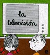 La televisión (Poquito a poco)