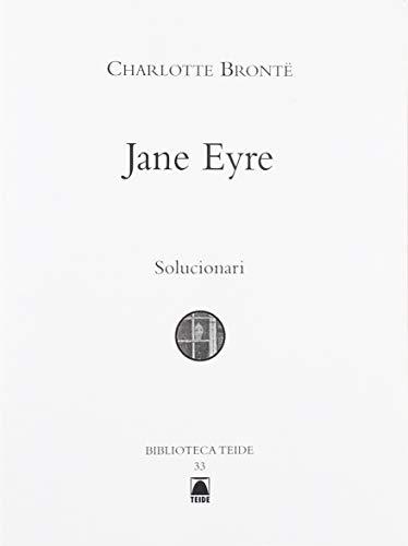 Solucionari. Charlotte Brontë: Jane Eyre. Biblioteca Teide (Biblioteca Teide (catalan)) - 9788430762651