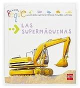 Las Supermaquinas / Super Machines: 5 (Enciclopeque)