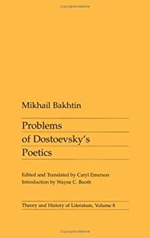 Problems of Dostoevsky's Poetics (Theory and  History of Literature) (Theory and History of Literature)