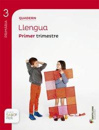 QUADERN LLENGUA 3 PRIMARIA 1 TRIM SABER FER - 9788498079845