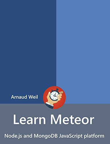 learn-meteor-nodejs-and-mongodb-javascript-platform-be-ready-for-coding-away-next-week-using-meteor-