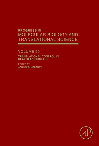 Translational Control in Health and Disease: 90 (Progress in Molecular Biology and Translational Science)