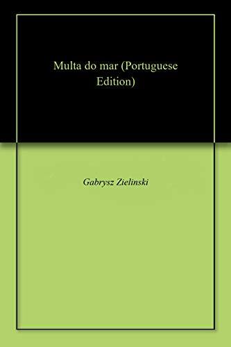 Multa do mar (Portuguese Edition) por Gabrysz  Zielinski