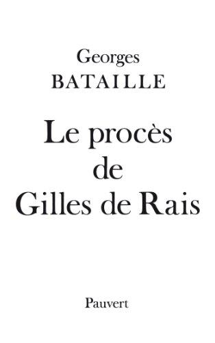 En ligne téléchargement gratuit Le Procès de Gilles de Rais (Fonds Pauvert) pdf, epub ebook