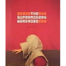 The Supermodern Wardrobe