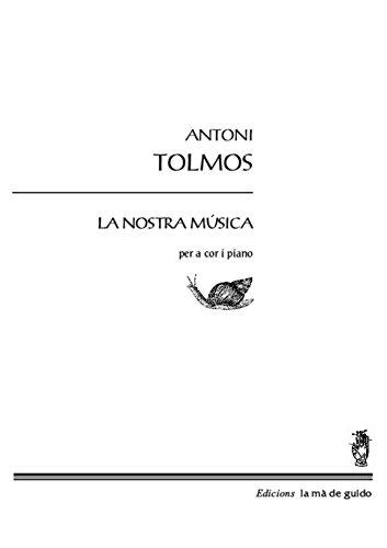 La Nostra Música (Catalan Edition) por Antoni Tolmos
