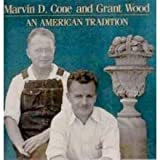Marvin D. Cone and Grant Wood: An American tradition by Joseph S Czestochowski (1989-08-02)