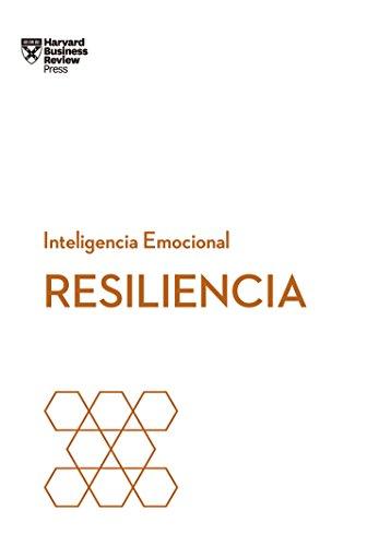 Resiliencia (Serie Inteligencia Emocional de HBR) por Harvard Business Review