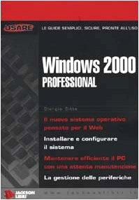 Windows 2000 Professional di Giorgio Sitta
