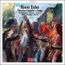Eisler: Chamber Cantatas and Songs