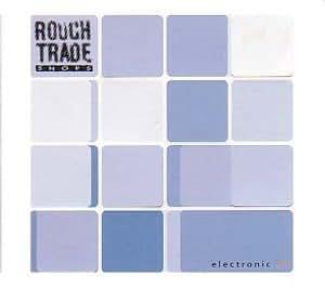 Rough Trade Shops Electronic #1