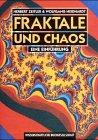 Fraktale und Chaos: Eine Einführung