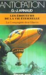 Eboueurs de la vie éternelle (La Compagnie Des Glaces, tome 20)