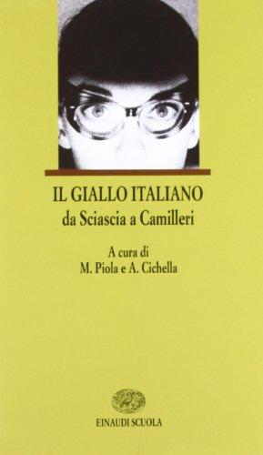 Il giallo italiano. Diciotto racconti polizieschi