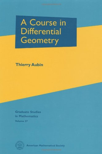A Course in Differential Geometry (Graduate Studies in Mathematics)