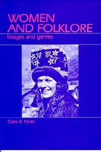 women-and-folklore-images-and-genres-by-claire-r-farrer-1986-05-02