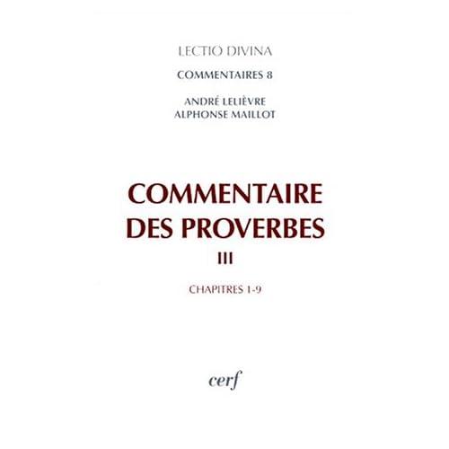 Lectio Divina, commentaires, numéro 8 : Commentaire des proverbes, tome 3