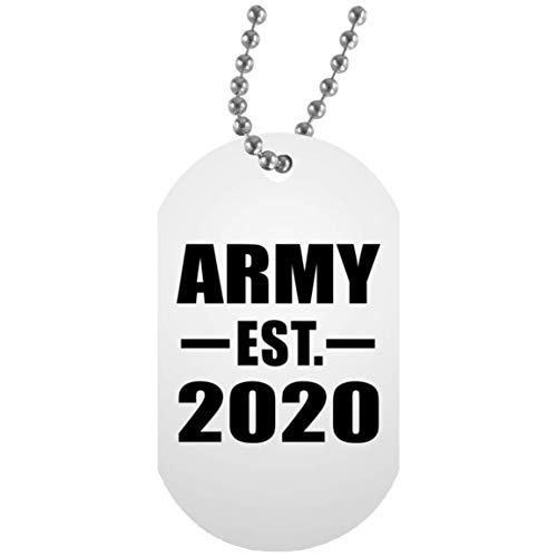 Army Established EST. 2020 - White Dog Tag Militär Hundemarke Weiß Silberkette ID-Anhänger - Geschenk zum Geburtstag Jahrestag Muttertag Vatertag Ostern -