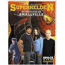 Superhelden - Mit Abenteuern aus Smallville