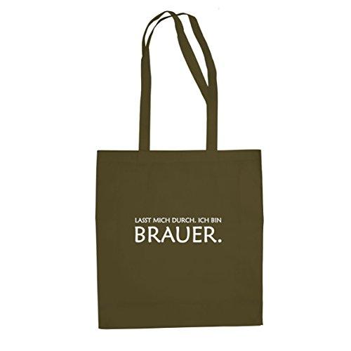 Lasst mich durch. Ich bin Brauer - Stofftasche / Beutel Oliv