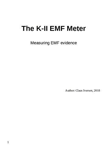 The K-II EMF Meter: Measuring EMF Evidence (English Edition) -