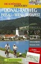 Die schönsten Radtouren Donau-Radweg Passau - Wien - Budapest