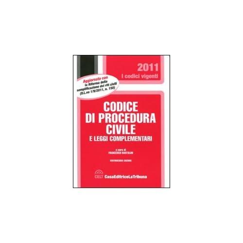Codice Di Procedura Civile E Le Leggi Complementari