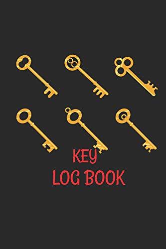 Key Log Book: Key Control Log Book: Key Checkout System, Key Log Sign Out Sheet, Key Inventory Sheet, Key Register Log Book Format - Log-system