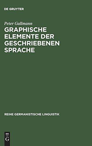 Graphische Elemente der geschriebenen Sprache (Reihe Germanistische Linguistik) por Peter Gallmann