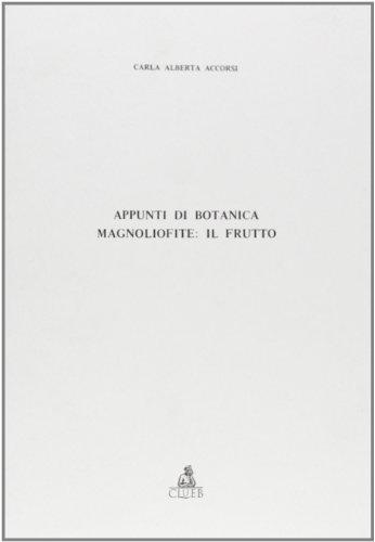 Appunti di botanica. Magnoliofite: il frutto