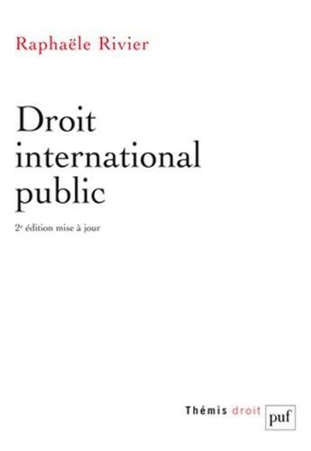 Droit international public par Raphaële Rivier