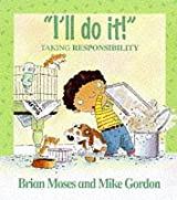I'll Do It - Taking Responsibility (Values)