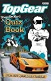 Top Gear: Stupidly Hard Quiz Book by BBC (2008-10-02)