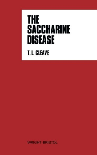 The Saccharine Disease: Conditions Caused by the Taking of Refined Carbohydrates, Such as Sugar and White Flour: The Master Disease of Our Time