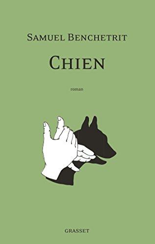 Chien : roman (Littérature Française)