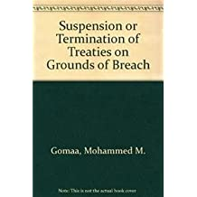 Suspension or Termination of Treaties on Grounds of Breach
