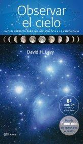 Observar el cielo ((Fuera de colección)) por David H. Levy