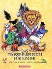 Das große Fabelbuch für Kinder