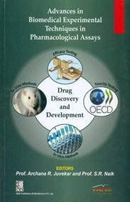 ADVANCES IN BIOMEDICAL EXPERIMENTAL TECHNIQUES IN PHARMACOLOGICAL ASSAYS (PB 2018)
