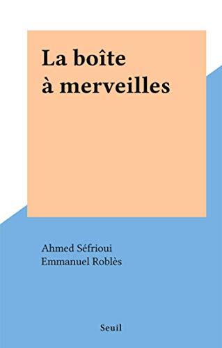 SEFRIOUI BOITE TÉLÉCHARGER LA GRATUITEMENT MERVEILLE DE AHMED A