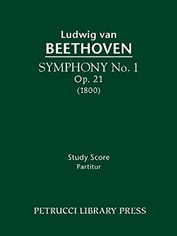 Symphony No. 1, Op. 21 - Full score (Beethovens Werke, Serie I)