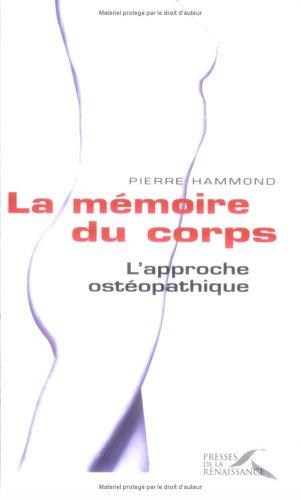 MEMOIRE CORPS, L'APPROCHE OSTE
