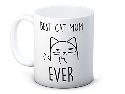 Best Cat Mom Ever - Unhöfliche Katze - Lustig Hochwertigen Kaffeetasse Becher