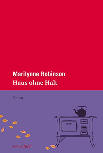 Haus ohne Halt (edition fünf 13)