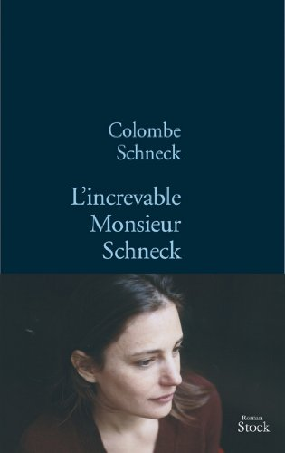 L'increvable Monsieur Schneck (La Bleue)
