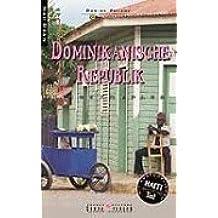 Dominikanische Republik Reisekompass. Nah dran: Mit ausführlichem Haiti Teil