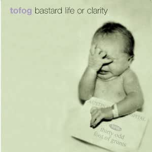 Bastard Life Or Clarity