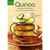 Quinoa : el tesoro de los incas (Cocina bio)